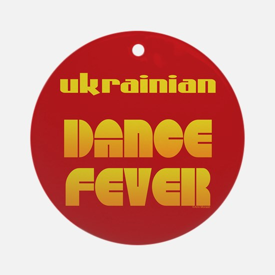 Ukrainian Dance Fever Ornament (Round)