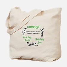 Compost rebuilds the soil Tote Bag