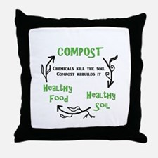 Compost rebuilds the soil Throw Pillow