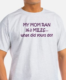 mom 26 yours do T-Shirt