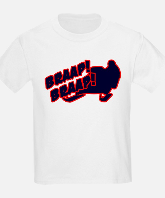 Braap Braap T-Shirt