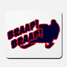 Braap Braap Mousepad