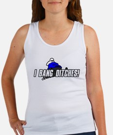 I Bang Ditches Women's Tank Top
