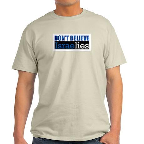 Don't Believe IsraeLIES Ash Grey T-Shirt