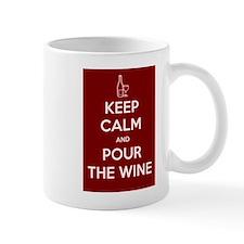 KEEP CALM AND POUR THE WINE Mug