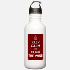 KEEP CALM AND POUR THE WINE Water Bottle