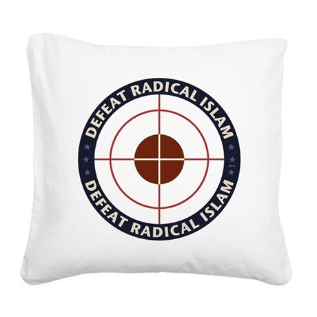 Defeat Radical Islam Square Canvas Pillow
