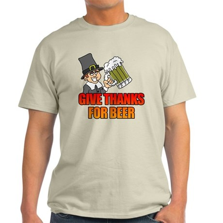 Give Thanks For Beer Light T-Shirt