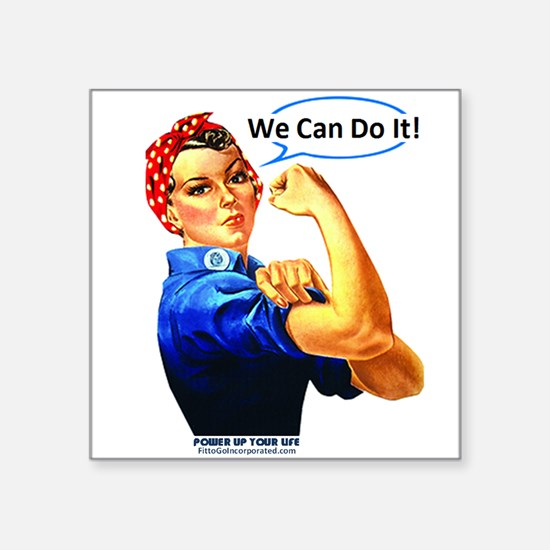 """We Can Do It! Square Sticker 3"""" x 3"""""""