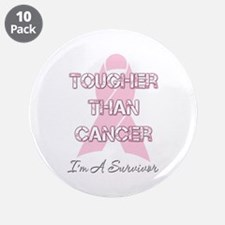 "Tougher Than Cancer 3.5"" Button (10 pack)"