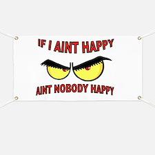 AINT HAPPY Banner