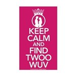 Keep Calm and Find Twoo Wuv Sticker (Rectangle)