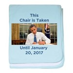 This Chair is Taken Until 1/20/17 baby blanket