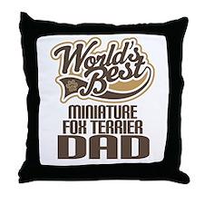 Miniature Fox Terrier Dad Throw Pillow