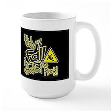 I didn't Fall!!! - Mug
