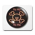 Yo Ho Yo Ho Pirate Mousepad