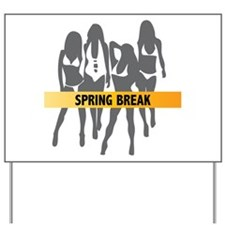 Spring Break Girls Yard Sign