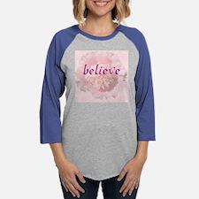 Believe w Flower.png Womens Baseball Tee