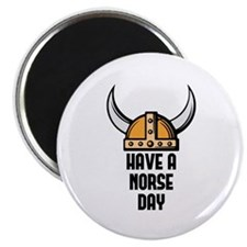 """Have a norse day - Viking 2.25"""" Magnet (10 pack)"""