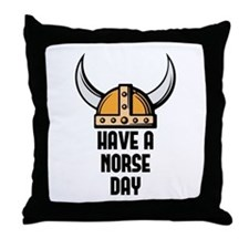 Have a norse day - Viking Throw Pillow