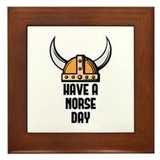 Have a norse day - Viking Framed Tile