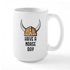 Have a norse day - Viking Mug
