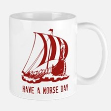 Have a norse day Mug