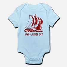 Have a norse day Infant Bodysuit