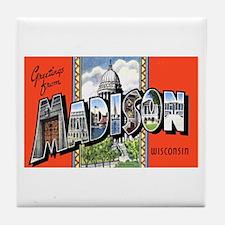 Madison Wisconsin Greetings Tile Coaster