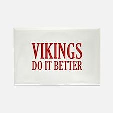 Vikings Do It Better Rectangle Magnet