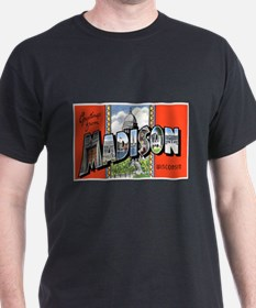 Madison Wisconsin Greetings (Front) Black T-Shirt