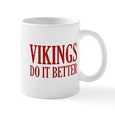 Vikings Do It Better Mug