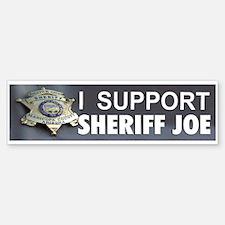 I SUPPORT SHERIFF JOE Bumper Bumper Sticker