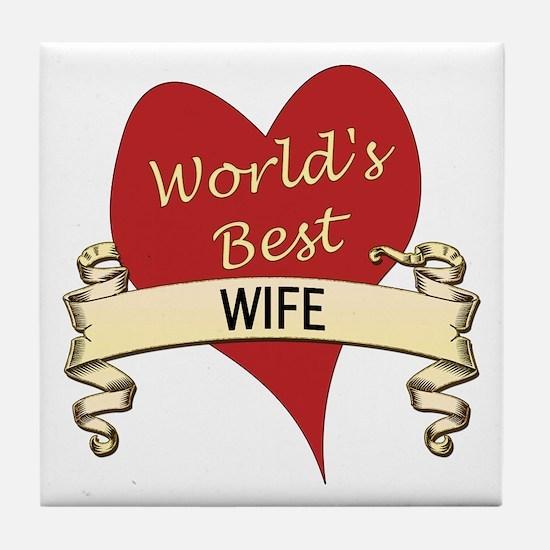 Cute Greatest wife Tile Coaster