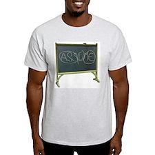 Never Assume - Ash Grey T-Shirt
