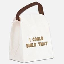 I Could Build That Canvas Lunch Bag