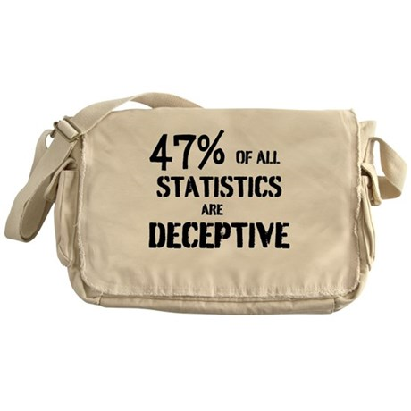 47% OF ALL STATISTICS ARE DECEPTIVE Messenger Bag