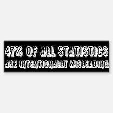 47% OF ALL STATISTICS Sticker (Bumper)