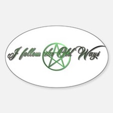 Follower of the old ways Decal