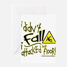 I didn't Fall!!! - Greeting Card