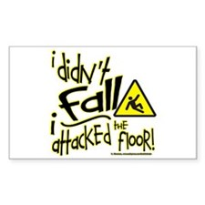 I didn't Fall!!! - Decal