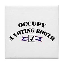 Occupy A Voting Booth Tile Coaster