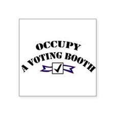 """Occupy A Voting Booth Square Sticker 3"""" x 3"""""""