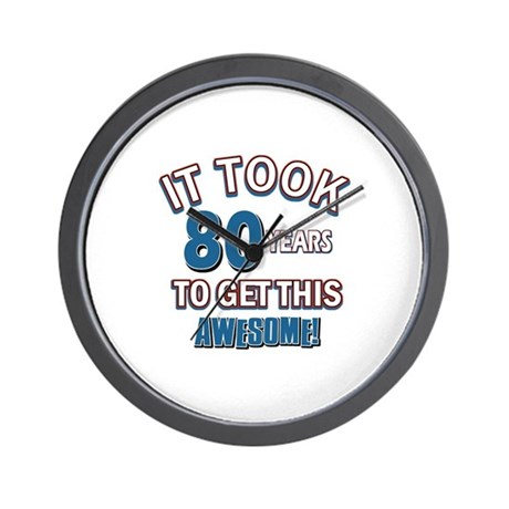 Awesome 80 year old birthday design Wall Clock