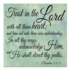 """Trust in the Lord Square Car Magnet 3"""" x 3&qu"""