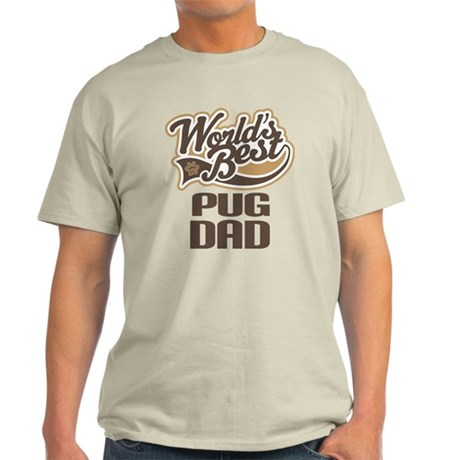 Pug Dad Dog Gift Light T-Shirt