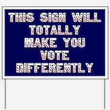 Funny Political Yard Sign - Mock Your Neighbors!