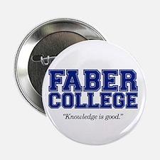 Faber College Button