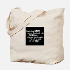 give me the strength Tote Bag