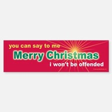 Merry Christmas I Won't Be Offended (red) Bumper Bumper Sticker